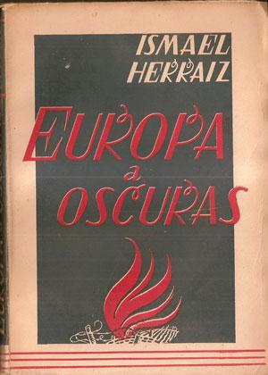Resultado de imagen de HERRÁIZ, Ismael,. Europa a oscuras,